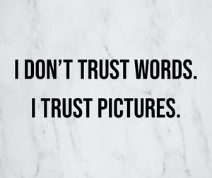 I don't trust words. I trust pictures., Ottawa Boudoir Photographer
