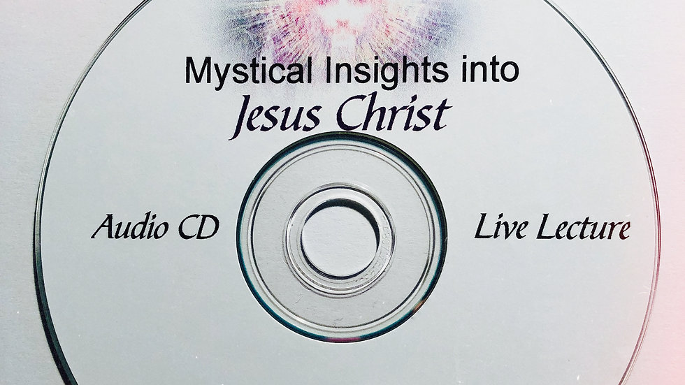 Mystical Insights into Jesus Christ