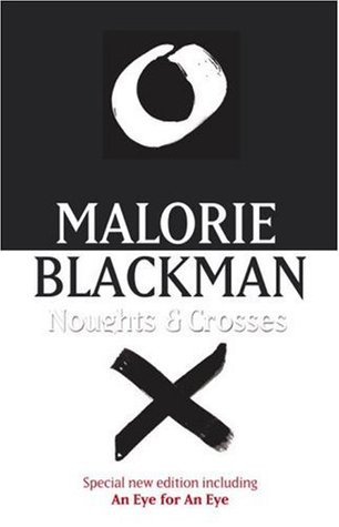 Malorie Blackman - Noughts and Crosses