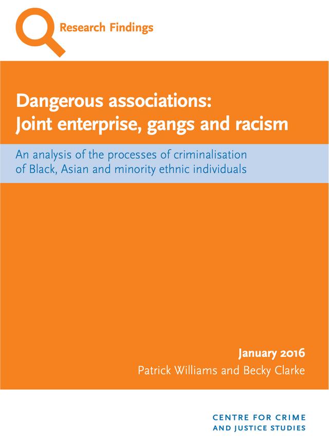 DANGEROUS ASSOCIATIONS - JOINT ENTERPRISE, GANGS AND RACISM