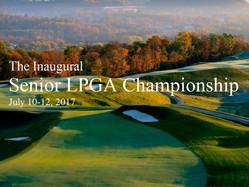 Inaugural Senior LPGA Championship, Pete Dye Course at French Lick Resort, IN