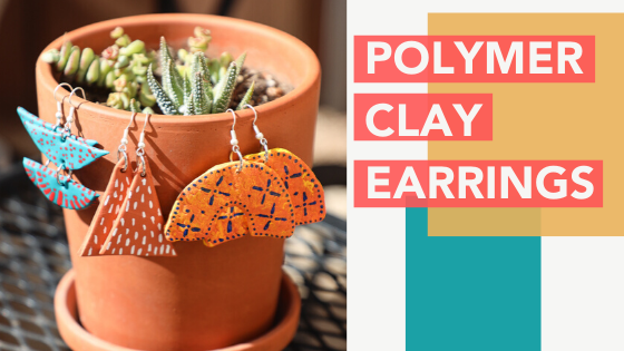 Creative Session: Polymer Clay Earrings