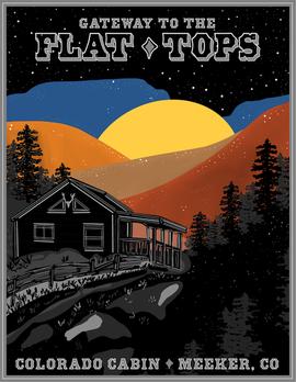Colorado Cabin: The Gateway to the FlatT
