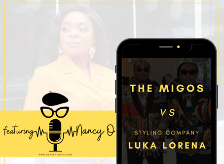 The Migos vs Fashion Styling Brand Luka Lorena (from a fashion stylist perspective)
