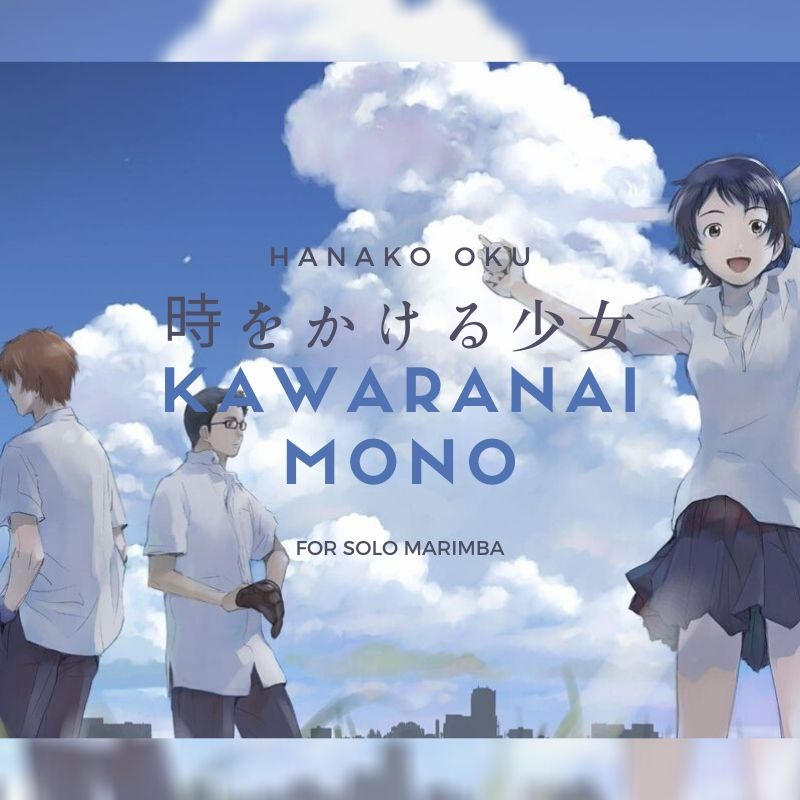 "Kawaranai Mono from ""The Girl Who Leapt Through Time"""