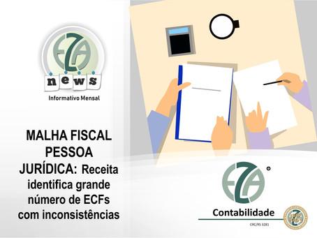 Malha Fiscal Pessoa Jurídica: Receita identifica grande número de ECFs com inconsistências