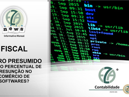 LUCRO PRESUMIDO QUAL O PERCENTUAL DE PRESUNÇÃO NO COMÉRCIO DE SOFTWARES?