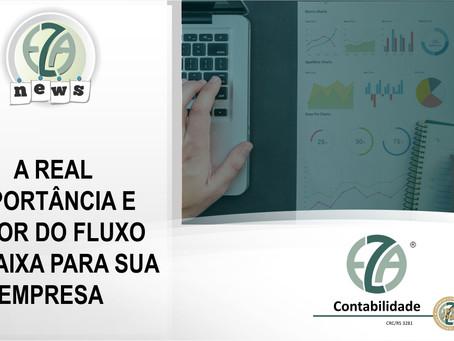 A REAL IMPORTÂNCIA E VALOR DO FLUXO DE CAIXA PARA SUA EMPRESA