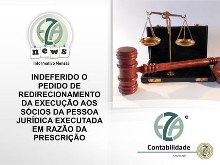 Indeferido o pedido de redirecionamento da execução aos sócios da pessoa jurídica