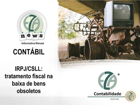 CONTÁBIL - IRPJ/CSLL: TRATAMENTO FISCAL NA BAIXA DE BENS OBSOLETOS