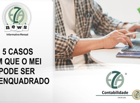 CADASTRO / SOCIETÁRIO 5 CASOS EM QUE O MEI PODE SER DESENQUADRADO
