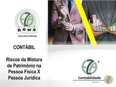 CONTÁBIL: RISCOS DA MISTURA DE PATRIMÔNIO NA PESSOA FÍSICA X PESSOA JURÍDICA