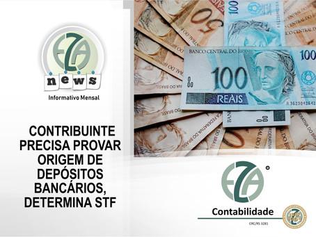 Contribuinte precisa provar origem de depósitos bancários, determina STF