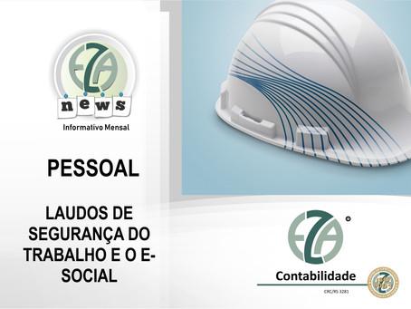 PESSOAL- LAUDOS DE SEGURANÇA DO TRABALHO E O E-SOCIAL
