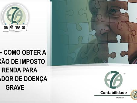 COMO OBTER A ISENÇÃO DE IMPOSTO DE RENDA PARA PORTADOR DE DOENÇA GRAVE
