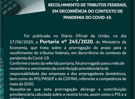 PRORROGAÇÃO DO PRAZO PARA O RECOLHIMENTO DE TRIBUTOS FEDERAIS, EM DECORRÊNCIA DA PANDEMIA