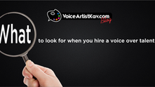 What To Look For When You Hire A Voice Over Talent