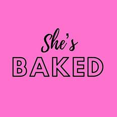 She's Baked