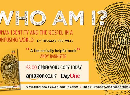 Who Am I? Human Identity & the Gospel