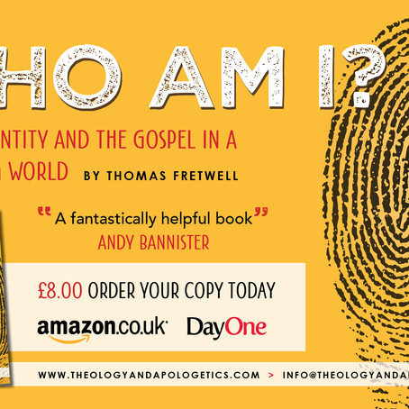 Who Am I? Human Identity & the Gospel