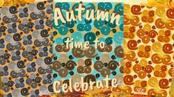 Autumn--Time to Celebrate!