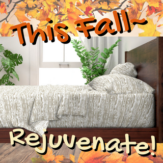 This Fall--Rejuvenate!