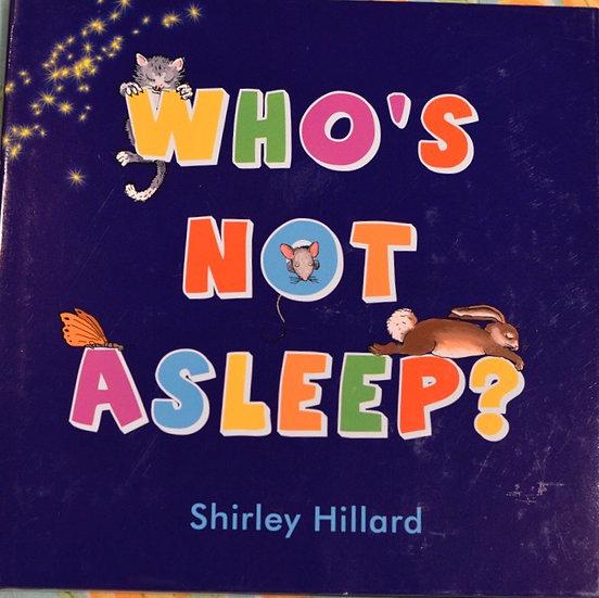 Who's Not Asleep?
