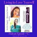 Living to Love Yourself Podcast 2021 lig