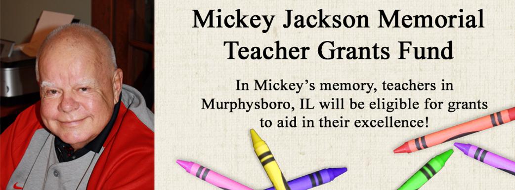Mickey Jackson Teacher Grants Fund