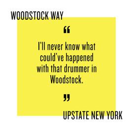 0718_Quote_WoodstockWay.jpg