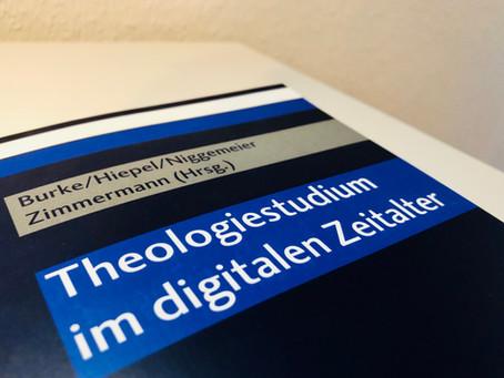Neuerscheinung: Theologiestudium im digitalen Zeitalter