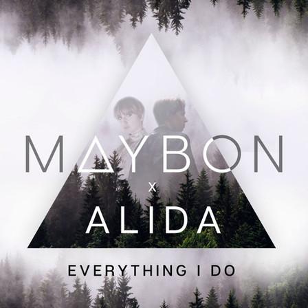 MAYBON X ALIDA - EVERYTHING I DO