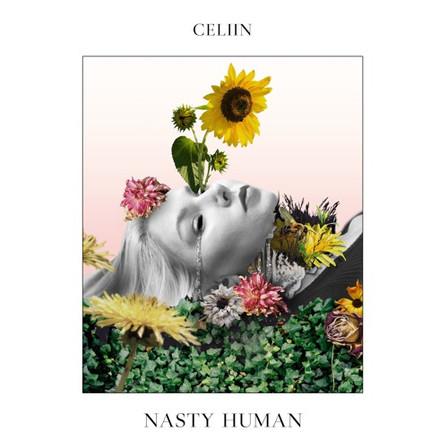 CELIIN - NASTY HUMAN