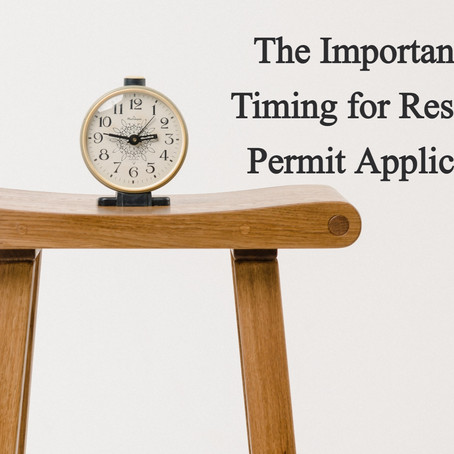 The Importance of Timing for a Residence Permit Application