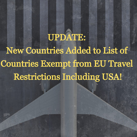 UPDATE: EU Travel restrictions: New Countries Exempt From Restrictions, Including USA
