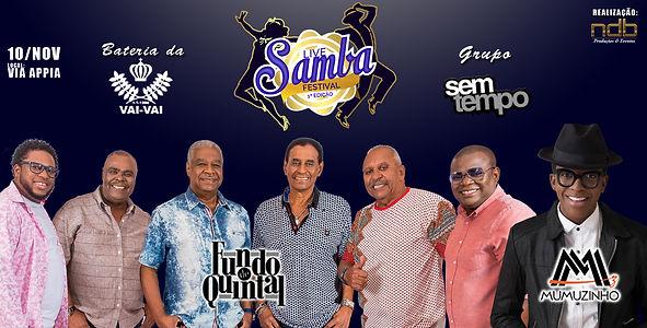 Live Samba Festival com Fundo de Quintal, Mumuzinho e Bateria da Vai vai realizado rela NDB Produções e Eventos.