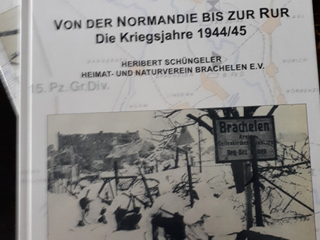 """29.10.2021: """"Von der Normandie bis zur Rur – Die Kriegsjahre 1944/45"""" von Heribert Schüngeler"""
