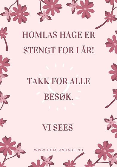 homlas_hage_er_stengt_for_i_Ã¥r!_Takk_fo