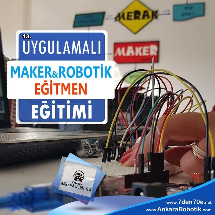 13. Maker Robotik Eğitmenlik Eğitimi