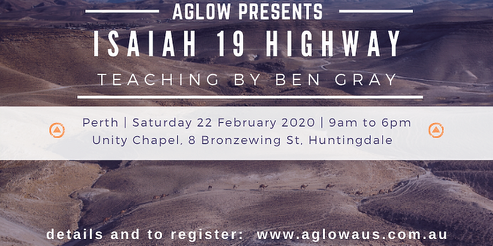 Isaiah 19 Highway - Perth Session