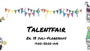 Zaterdag 13 juli Talentfair in Floreshuis