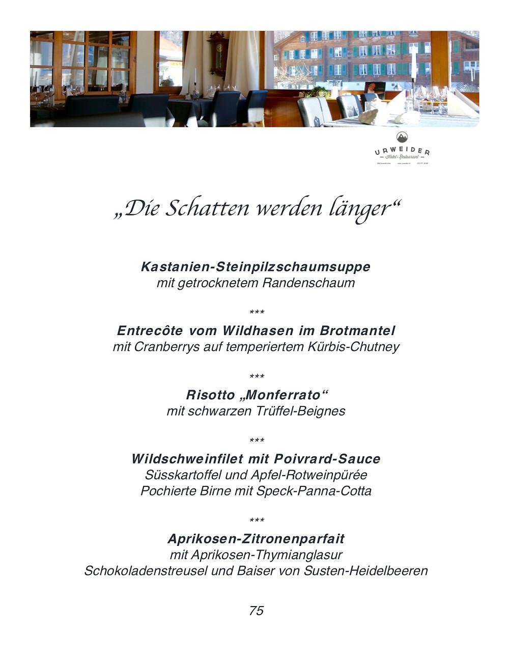 Essen Schlemmen im Haslital Hotel Restaurant Urweider Jungfrau Region Berner Oberland in der Schweiz