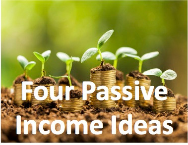 Four Really Simple Passive Income Ideas