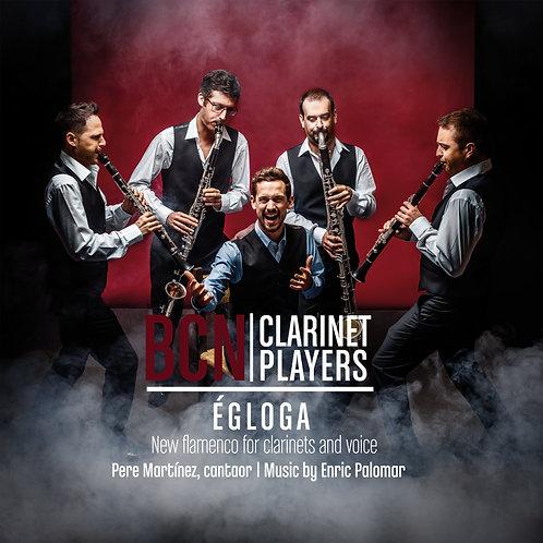 Égloga: New flamenco for clarinets and voice