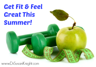 Get Fit & Feel Great This Summer