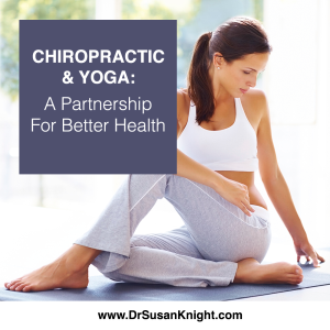 Chiropractic And Yoga: A Partnership For Better Health