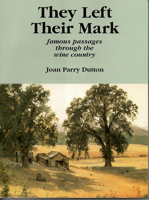 They Left Their Mark by Joan Parry Dutton