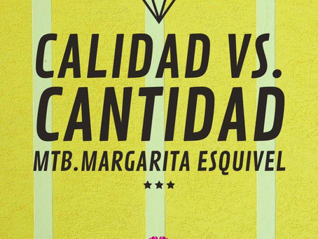 CALIDAD VS. CANTIDAD