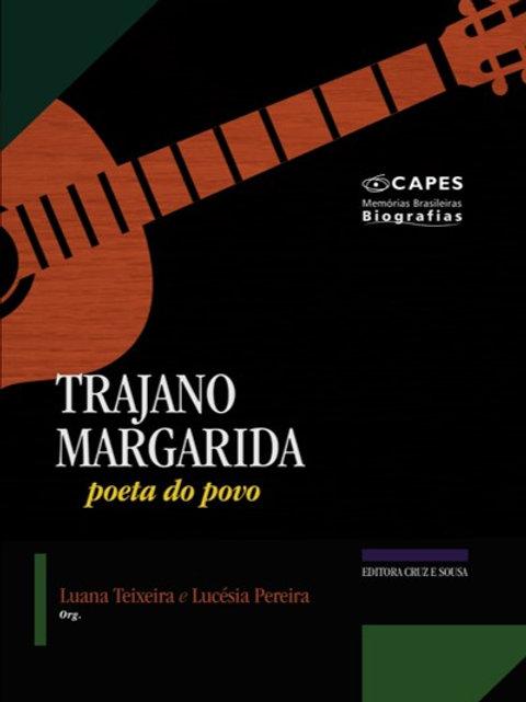 Trajano Margarida: poeta do povo