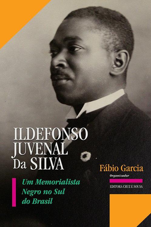 Ildefonso Juvenal da Silva: um memorialista negro no Sul do Brasil